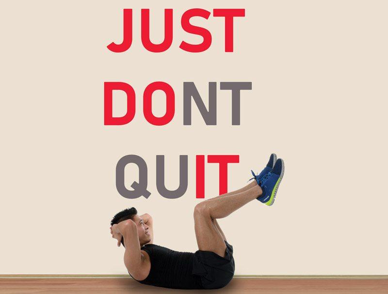 מדבקת קיר don't quit